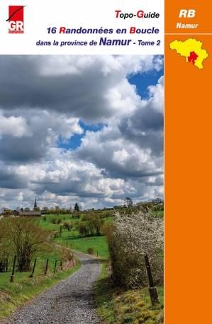 RB Namur - Randonnées en Boucle dans la province de Namur tome 2