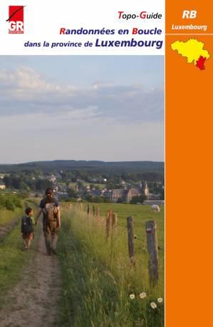 RB Luxembourg - Randonnées en Boucle dans la province du Luxembourg, tome 2