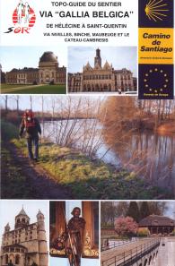 Sentier de Saint Jacques de Compostelle - Via Gallia Belgica