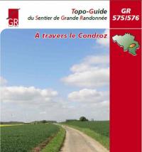 Nouveau topo-guide, GR 575/576 A travers le Condroz