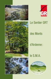 LE SENTIER GR à Thème DES MONTS D'ARDENNE : LE S.M.A.