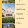 Le sentier renouvelé des abbayes trappistes de Wallonie (SAT)