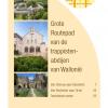 Het GR-pad van de waalse trappistenabdijen : Chimay - Rochefort – Orval  (papier versie)